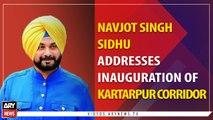 Navjot Singh Sidhu addresses in inauguration of Kartar Pur corridor