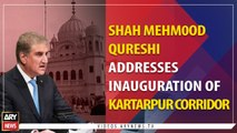 Shah Mehmood Qureshi speech at Kartarpur Corridor Inaugural Ceremony