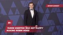 Taron Egerton's Experience On The Robin Hood Set