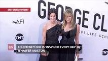 Courteney Cox Looks Up To Jennifer Aniston