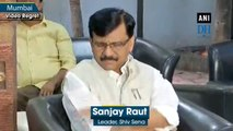 If no one is ready to form govt in Maharashtra, then Shiv Sena can take this responsibility: Sanjay Raut