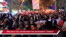 Binlerce kişi Güvenpark'tan Anıtkabir'e yürüdü