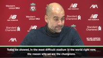 Anfield the most difficult stadium in the world - Guardiola