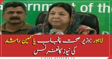 Health Minister Yasmin Rashid in a News Conference