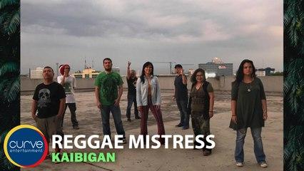 Reggae Mistress - Kaibigan - Official Lyric Video