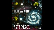 Asterixo - Here and Now - Tango Nuevo