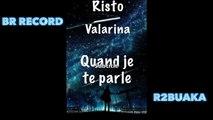 #R2Buaka #Music #Joker #RIsto Ft. valarina - Quand je te parle