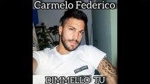 Carmelo Federico - Dimmello tu
