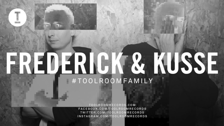 Toolroom Family - Frederick & Kusse (DJ Mix)
