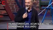 Yılmaz Erdoğan'dan Acun Ilıcalı'ya 'mesaj' göndermesi