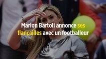 Marion Bartoli annonce ses fiançailles avec un footballeur