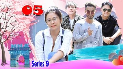 Ngôi Nhà Chung–Love House - Series 9 – Tập 5 - Thỏi nam châm mang tên Thảo hút mãnh liệt các mỹ nam