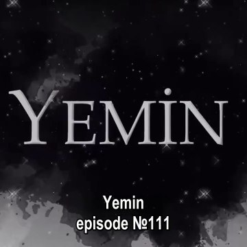 Yemin - S02E111 with English Subtitles - Part 01 || Yemin EP.111 ENG sub (12/11/2019) || Yemin - S02E112