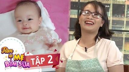 Tâm Sự Mẹ Bỉm Sữa - Tập 2 FULL - Ngọc Lan cười xỉu với nữ Điều dưỡng không biết xài que thử thai