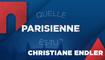 Quelle Parisienne es-tu, Christiane Endler ?