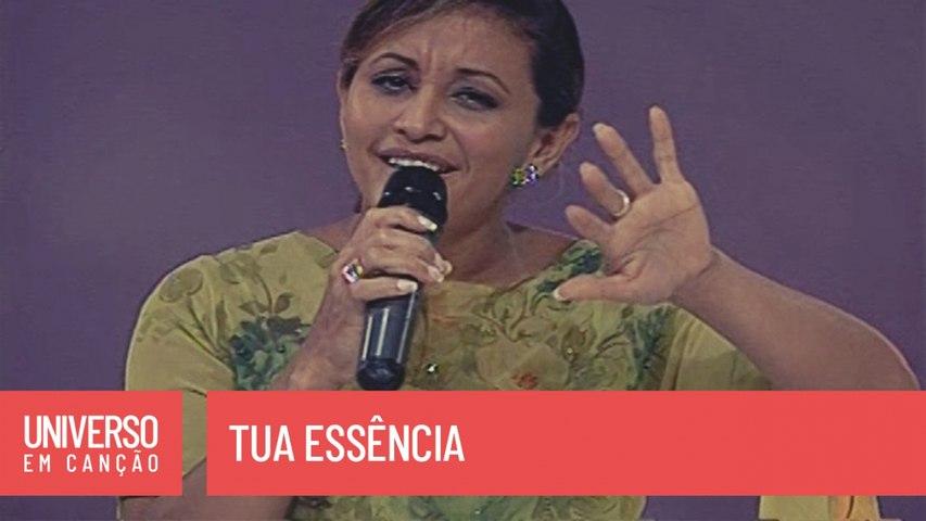 Ziza Fernandes - Tua essência - (Universo em Canção)