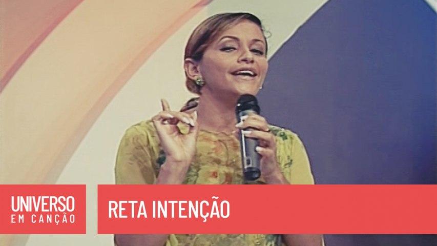 Ziza Fernandes - Reta intenção - (Universo em Canção)