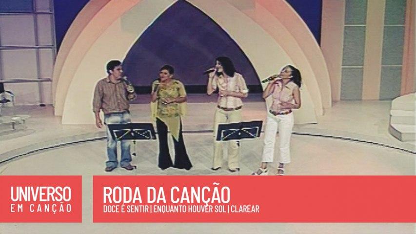 Cantores de Deus, Ziza Fernades - Roda da Canção - (Universo em Canção)
