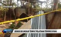 Densus 88 Ungkap Tempat Latihan Teroris di Riau