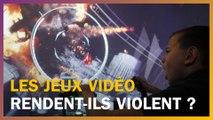 Les jeux vidéo nous rendent-ils violents ?