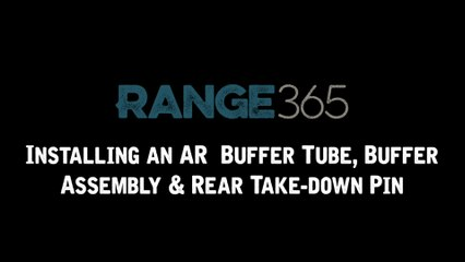 How to Install an AR-15 Buffer Tube, Rear Takedown Pin, and Buffer Assembly
