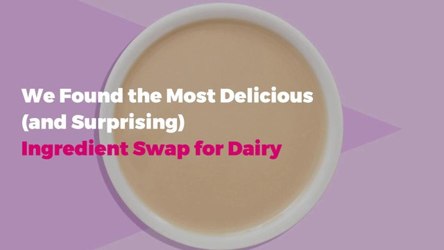 We Found the Most Delicious (and Surprising) Ingredient Swap for Dairy