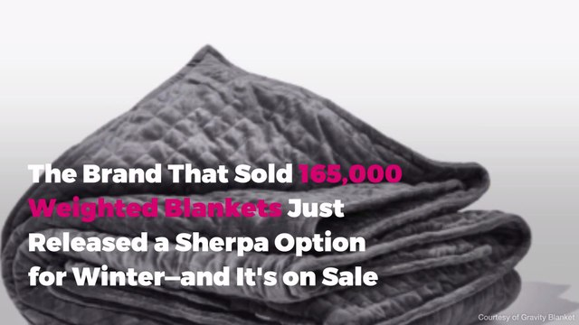 The Brand That Sold 165,000 Weighted Blankets Just Released a Sherpa Option for Winter—and It's on Sale