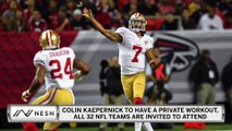 Colin Kaepernick Is Getting An All 32 Team NFL Workout