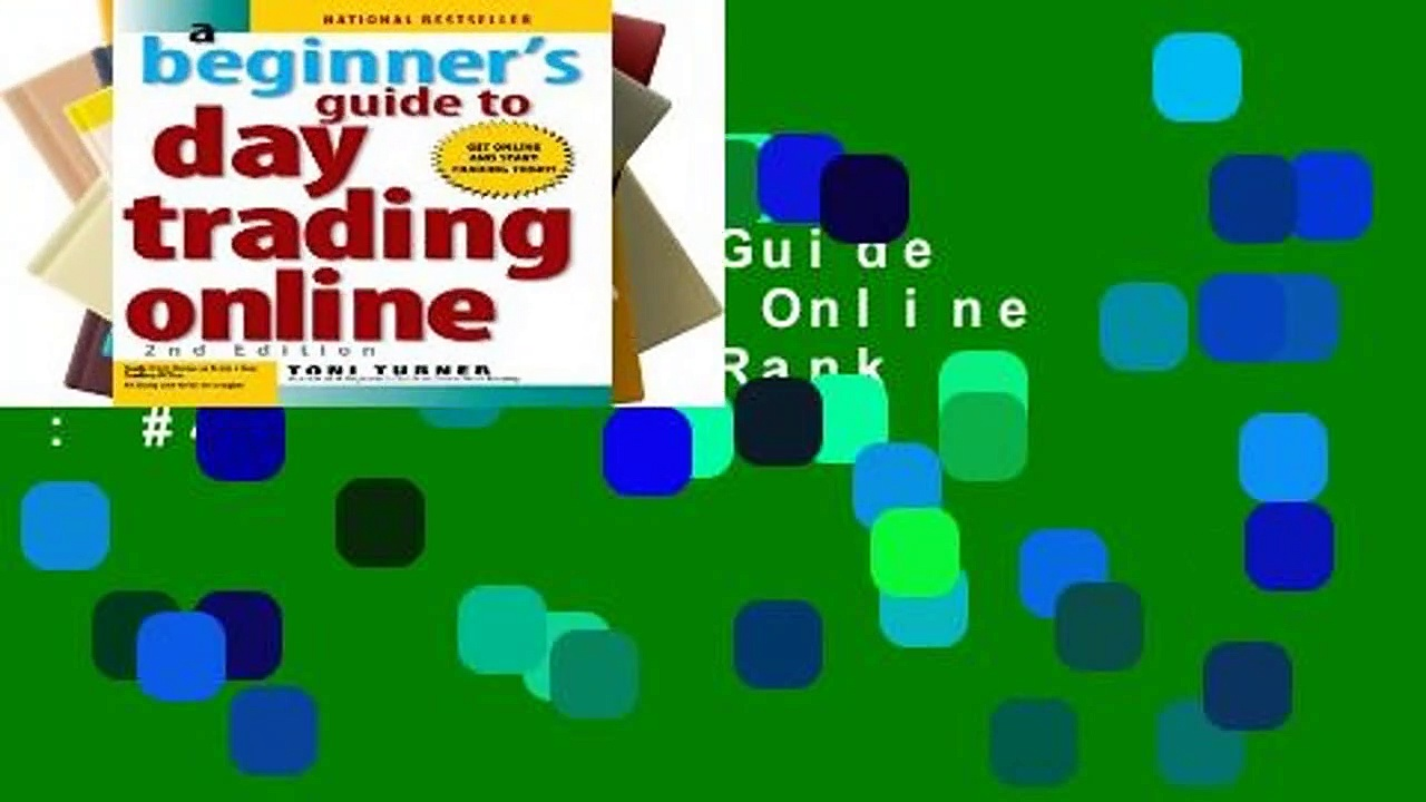 A Beginner s Guide To Day Trading Online  Best Sellers Rank : #4