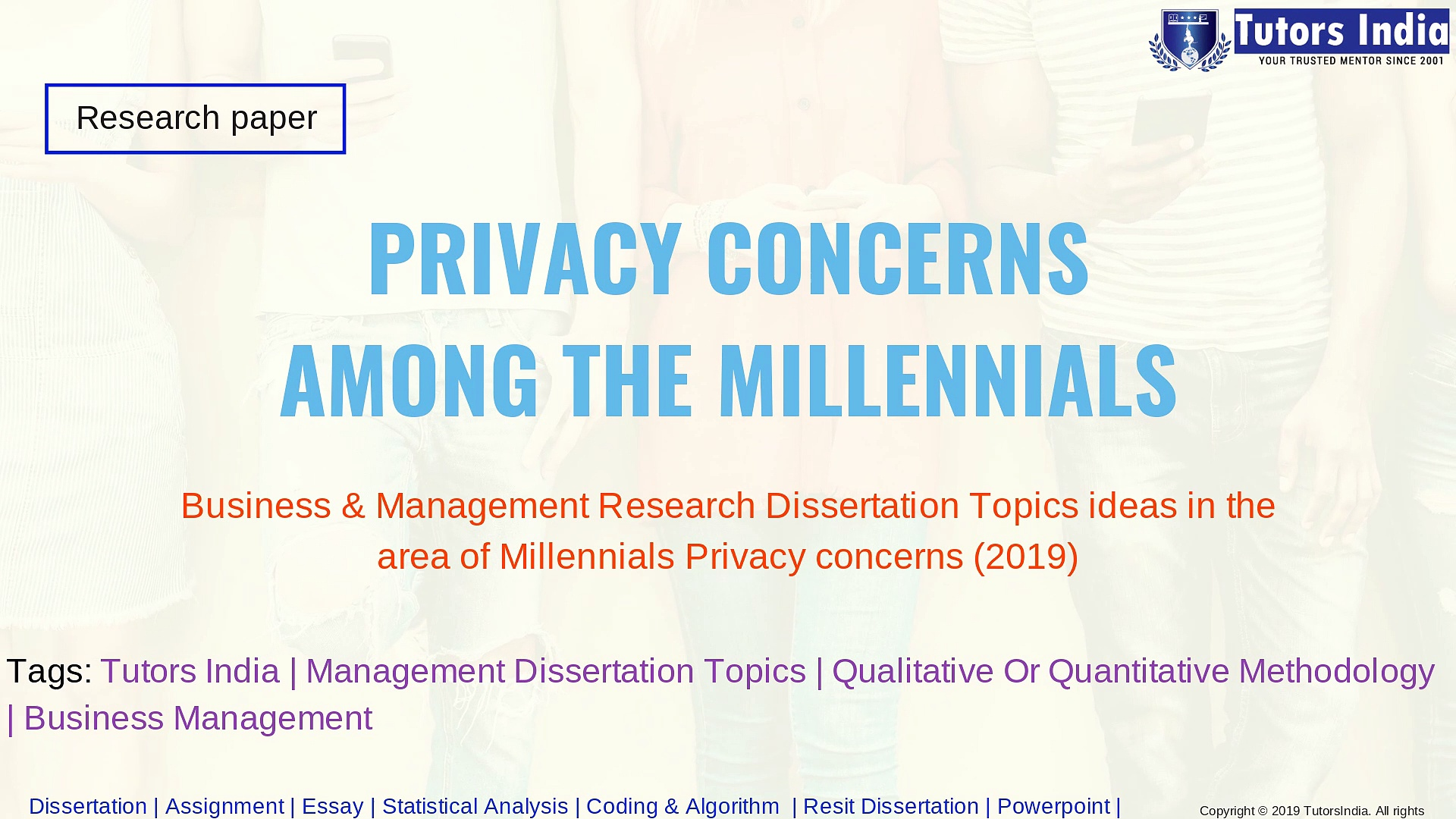 Privacy concerns among the millennials -Business & Management Research Dissertation Topics ideas in the area of Millennials Privacy concerns