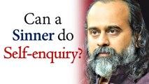 Can a sinner do self-enquiry? || Acharya Prashant, on Ramana Maharishi (2018)