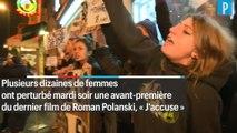 Affaire Polanski : des militantes font annuler une avant-première du film  « J'accuse »