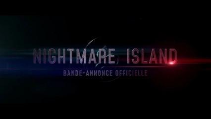 Nightmare Island - Bande-Annonce / Trailer [VF|HD]