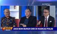 [DIALOG] Soal Bom Medan, Pengamat: Diragukan Pelaku Sendirian