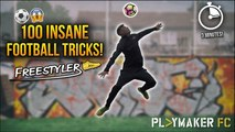 Freestyler | 100 Insane Football Tricks in 3 Minutes