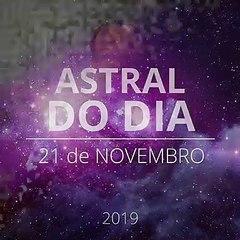 Astral do Dia 21 de Novembro de 2019