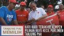 Hari-hari terakhir kempen Pilihan Raya Kecil Parlimen Tanjung Piai