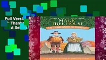 Full Version  Magic Tree House # 27: Thanksgiving (Magic Tree House (R))  Best Sellers Rank : #5