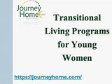 Transitional Living Programs for Young Women