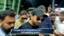 Deepika Padukone, Ranveer Singh Celebrate First Wedding Anniversary In Tirumala