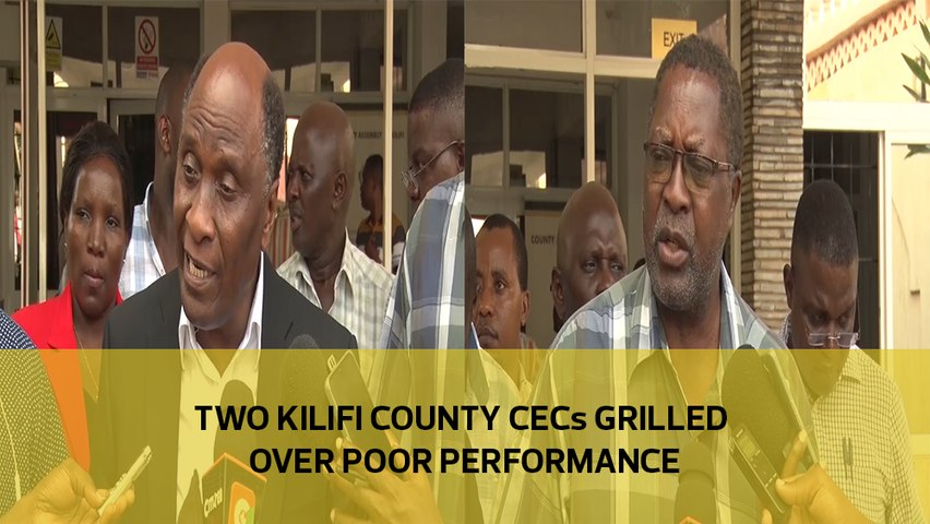 Two Kilifi county CECs grilled over poor performance