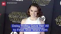 Daisy Ridley On The Final 'Star Wars' Film