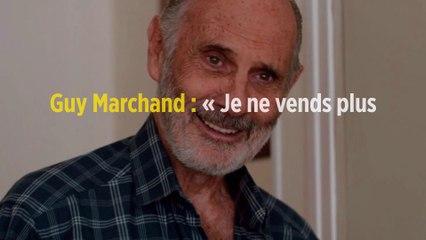 Guy Marchand : « Je ne vends plus de disques et je suis à découvert »
