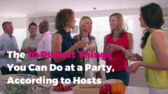 The 10 Rudest Things You Can Do at a Party, According to Hosts
