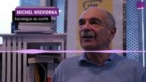 "Michel Wieviorka : ""Un phénomène mondial"""