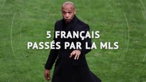 Top 5 - Cinq Français passés par la MLS