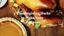 5 Thanksgiving Hacks to Make Your Life Easier