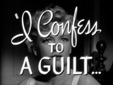 I Confess movie  trailer - Montgomery Clift, Anne Baxter, Karl Malden
