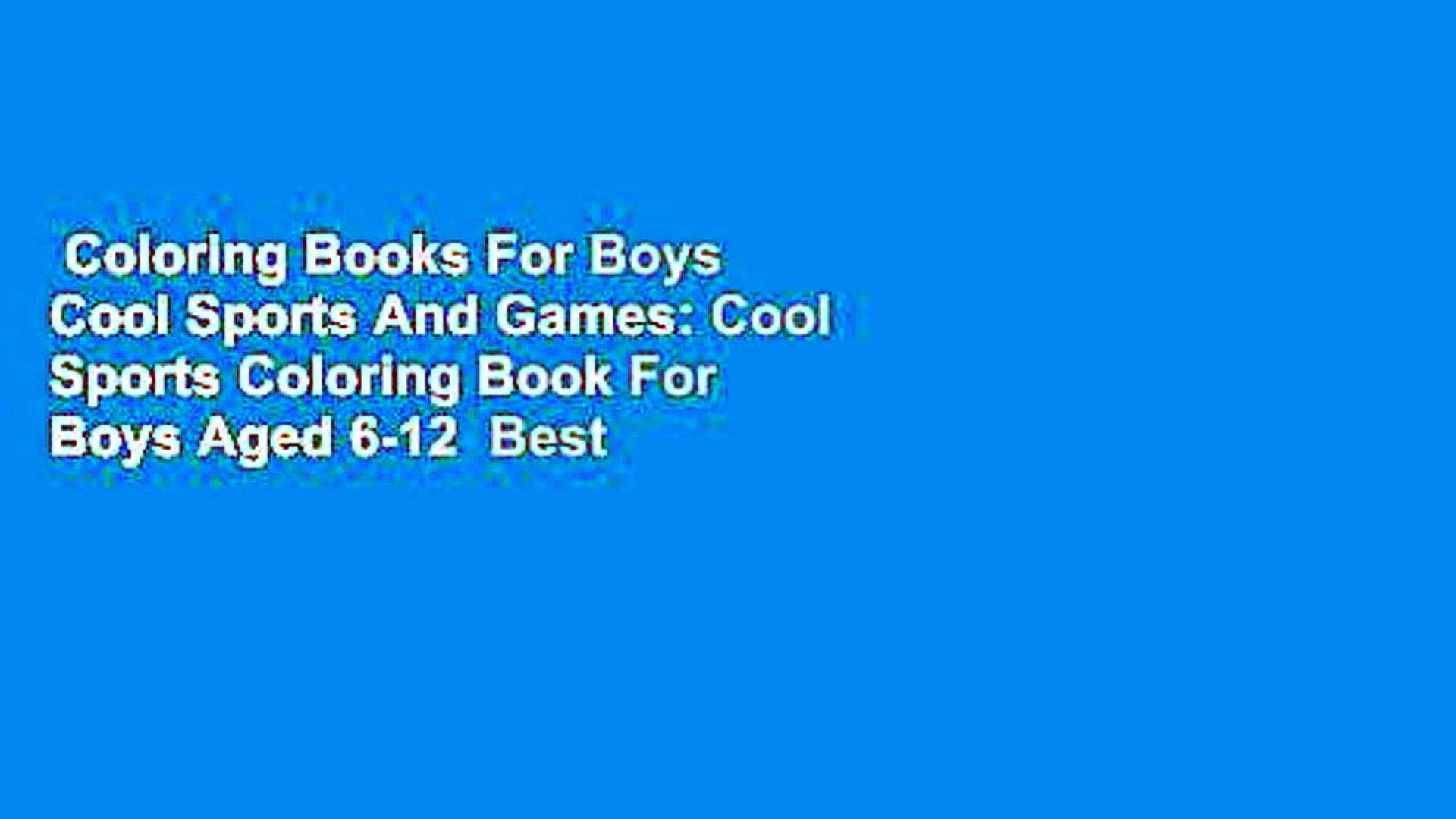 - Coloring Books For Boys Cool Sports And Games: Cool Sports