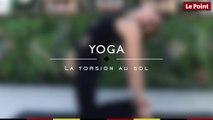 Les essentiels du yoga #9 -  la torsion au sol